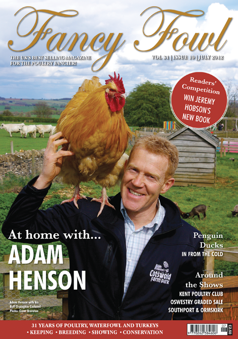 Fancy Fowl - July 2012 - UK Chicken, Poultry, Waterfowl and Turkey Magazine