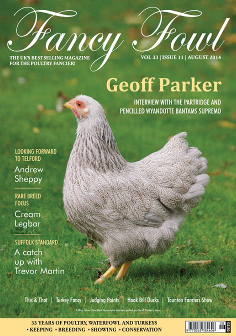 33.11-Fancy-Fowl-Poultry-Magazine-August-Geoff-Parker-Wyandotte-Cream-Legbar-Suffolk-Chequer-Hook-Bill-Ducks